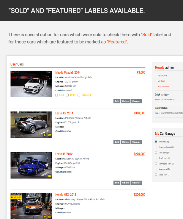 There is special option for cars which were sold to check them with Sold label and for those cars which are featured to be marked as Featured.