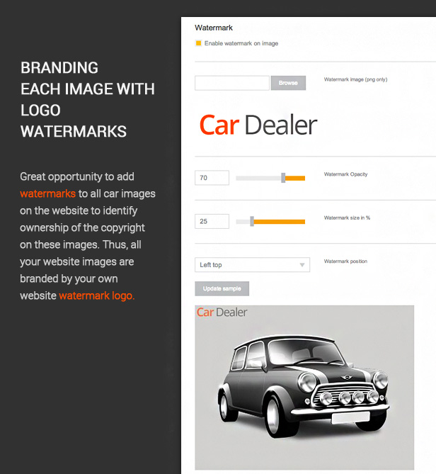 Great opportunity to add watermarks to all car images on the website to identify ownership of the copyright on these images. Thus, all your website images are branded by your own website watermark logo